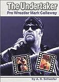 The Undertaker, A. R. Schaefer, 0736813128