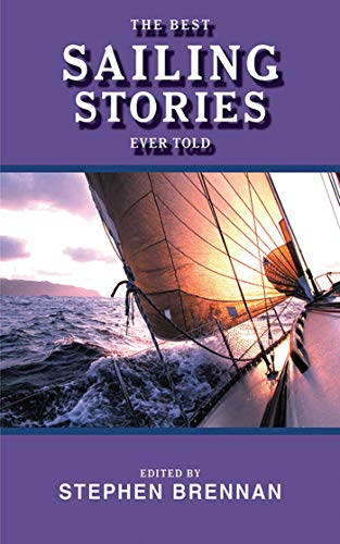The Best Sailing Stories Ever Told (Best Stories Ever Told)