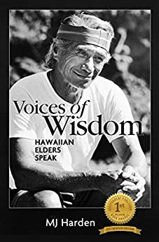Voices of Wisdom Hawaiian Elders Speak by [Harden, MJ]