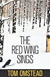 The Red Wing Sings, Tom Omstead, 1770675116