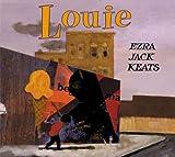 Louie, Ezra Jack Keats and John Keats, 0670036897
