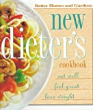 New Dieter's Cookbook, Better Homes and Gardens Editors, 0696207141