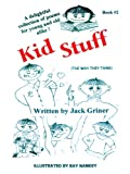Kid Stuff, Jack Griner, 1425917011