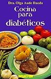 Cocina Para Diabeticos, Olga Aude, 9706431241