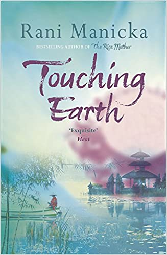 8d3a0484c30f Touching Earth: Rani Manicka: 9780340823859: Amazon.com: Books