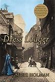 The Dress Lodger, Sheri Holman, 0871137534