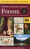 A Field Guide to California and Pacific Northwest Forests, John C. Kricher, 0395928966