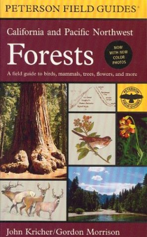 A Field Guide to California and Pacific Northwest Forests (Peterson Field Guides(R)) - Book #50 of the Peterson Field Guides