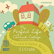 My Perfect Life at Cornish Cottage Audiobook by S. J. Crabb Narrated by Jan Cramer