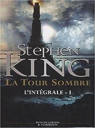 La tour sombre, intégrale tome 1 par Stephen King