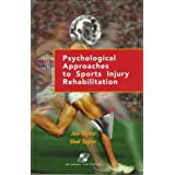 Psychological Approaches to Sports Injury Rehabilitation: Distributed by Lippincott Williams and Wilkins