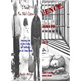 "I Cried, You Didn't Listen: Volume 1; A First Person Look at a Childhood Spent Inside CYA Youth Detention Systems & CONSEQUENCE: the aftermath: Volume ... (Innocent until ""Made"" Guilty Book 4)"