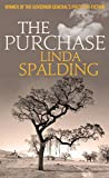 Front cover for the book The Purchase by Linda Spalding