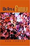 We Are A Family, Bob Traley, 1413452094