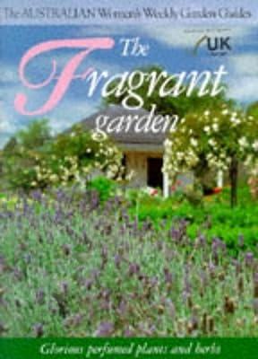 The Fragrant Garden Australian Women S Weekly Maryanne Blacker