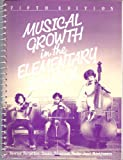 Musical Growth in the Elementary School, Bergethon, Bjornar and Boardman, Eunice, 0030019397