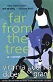 Far from the Tree, Donna Grant and Virginia DeBerry, 031233091X
