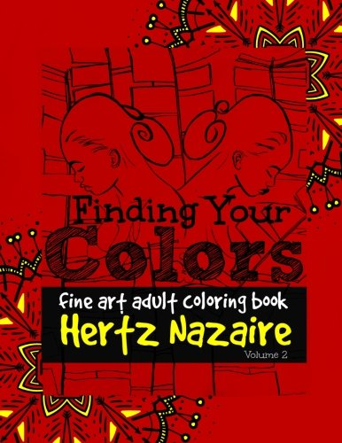 Finding Your Colors Fine Art Adult Coloring Book Volume 2