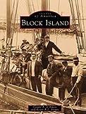 Block Island, Donald A. D'Amato, 0752404865