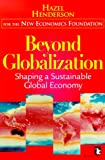 img - for Beyond Globalization: Shaping a Sustainable Global Economy book / textbook / text book
