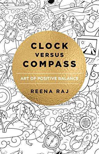 Clock Versus Compass: Art of Positive Balance