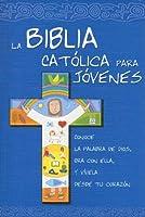 La Biblia Católica Para Jóvenes: Ed. Azul.