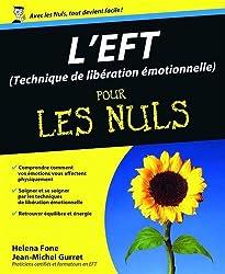 EFT (Technique de libération émotionnelle) Pour les Nuls