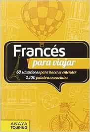 Francés para viajar Frase-Libro Y Diccionario De Viaje