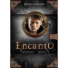 Encanto (Trilogia Mística Livro 2)