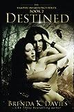 download ebook destined (vampire awakenings 2): vampire awakenings 2 (volume 2) by brenda k. davies (2012-09-22) pdf epub