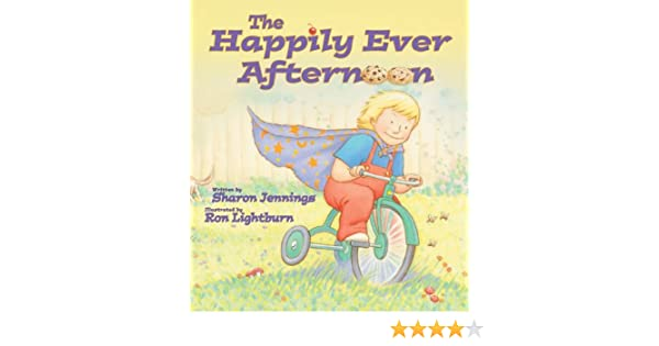 The Happily Ever Afternoon: Sharon Jennings, Ron Lightburn