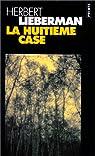 La huitième case par Lieberman