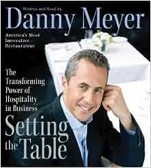 Setting The Table Cd Danny Meyer 9780061142581 Amazon