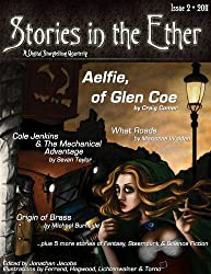 Stories in the Ether: A Digital Storytelling Quarterly: Issue 2 - 2011