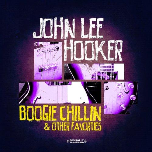 Boogie Chillen' & Other Favori...