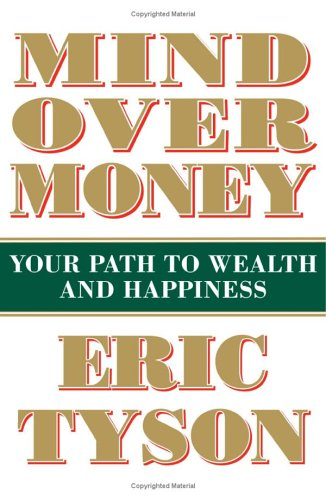 Mind over Money: Your Path to Wealth and Happiness