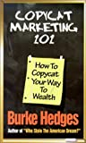 Copycat Marketing 101, Burke Hedges and Steve Price, 0963266748