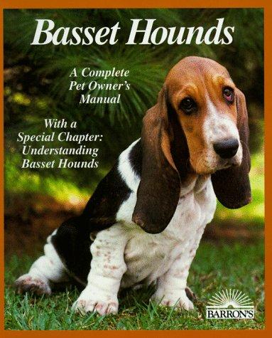 Bassett Hounds (Complete Pet Owner's - Bassett Hounds