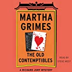 The Old Contemptibles: Richard Jury Mysteries, Book 11 | Martha Grimes