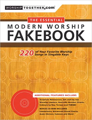 The Essential Modern Worship Fakebook: 220 of Your Favorite