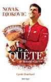 Novak Djokovic - La Quête de Roland-Garros (French Edition)