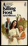 A Killing Frost, Sylvia Wilkinson, 0671820206
