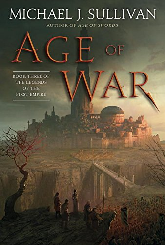 Age of War: Book Three of The Legends of the First Empire PDF