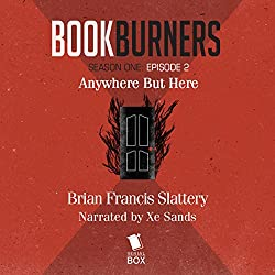 Bookburners: Anywhere But Here: Episode 2