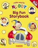 Noddy Big Fun Storybook
