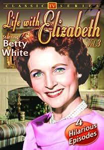 Life With Elizabeth, Volume 3
