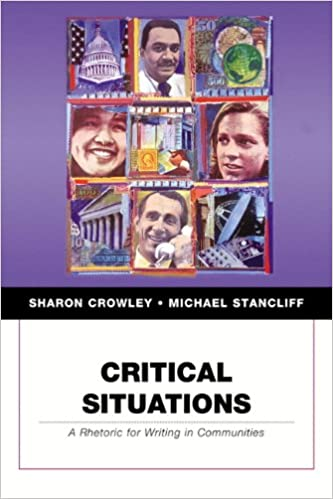 Critical Situations: A Rhetoric for Writing in Communities (Penguin Academics)