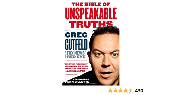 Read The Bible Of Unspeakable Truths By Greg Gutfeld
