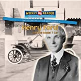 Henry Ford and the Model T Car, Monica L. Rausch, 0836875001