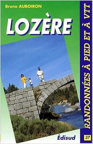 En ligne téléchargement gratuit Randonnées, VTT en Lozère pdf, epub ebook